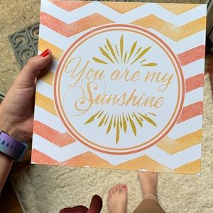 You are my Sunshine Sign 💛🧡💛